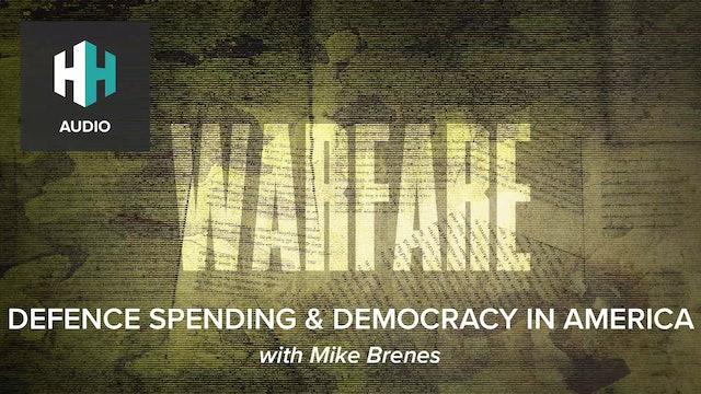 🎧 Defence Spending & Democracy in America