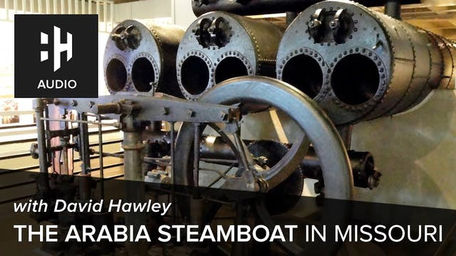 🎧 The Arabia Steamboat in Missouri wi...