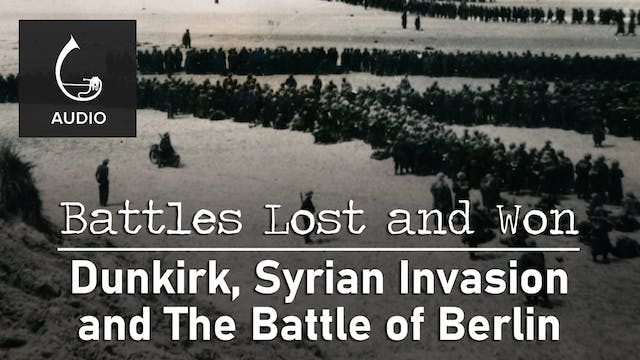 🎧 Dunkirk, Syrian Invasion and The Ba...