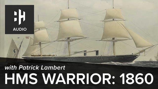 🎧 HMS Warrior: 1860