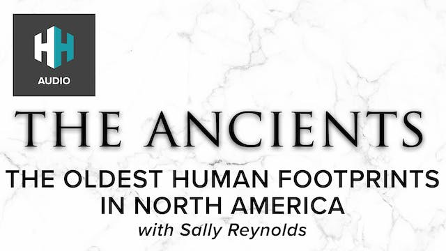 🎧 The Oldest Human Footprints in Nort...