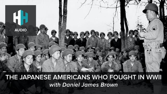 🎧 The Japanese Americans Who Fought i...