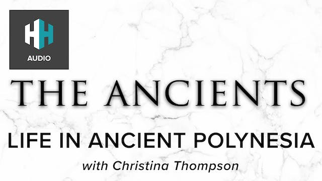 🎧 Life in Ancient Polynesia