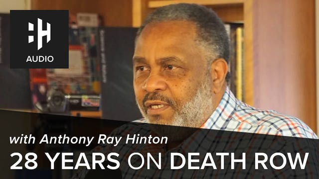 🎧 28 Years on Death Row with Anthony ...