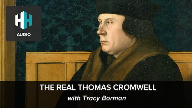 🎧 The Real Thomas Cromwell