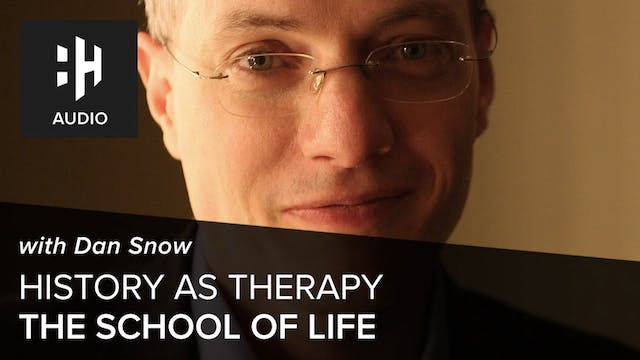 🎧 History as Therapy – The School of ...