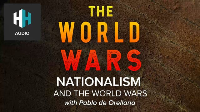 🎧 Nationalism and the World Wars