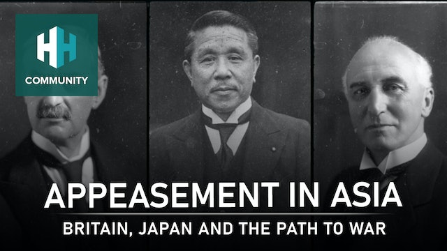 Appeasement in Asia: Britain, Japan and the Path to War