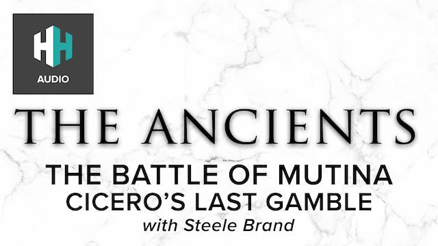 🎧 The Battle of Mutina: Cicero's Last...