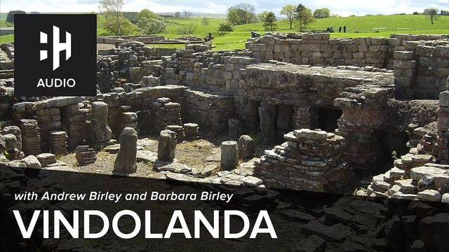 🎧 Vindolanda with Andrew Birley and B...