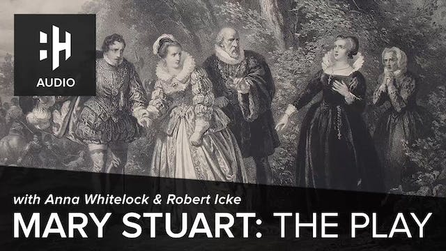 🎧 Mary Stuart: The Play with Anna Whi...