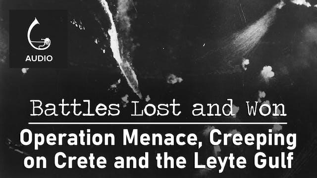 🎧 Operation Menace, Creeping on Crete...