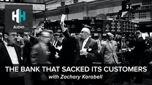 🎧 The Bank That Sacked Its Customers
