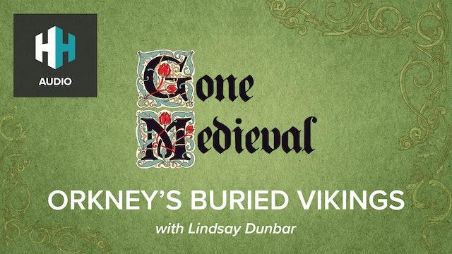 🎧 Orkney's Buried Vikings