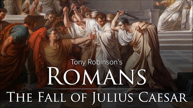 🎧 Tony Robinson's Romans: The Fall of Julius Caesar