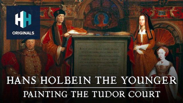 Hans Holbein the Younger: Painting the Tudor Court
