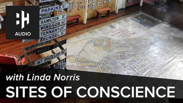 🎧 Sites of Conscience with Linda Norris