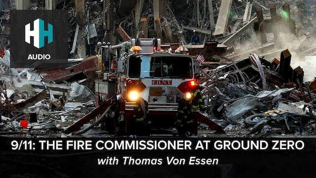 🎧 9/11: The Fire Commissioner at Grou...