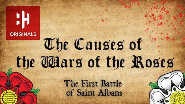 The Causes of the Wars of the Roses