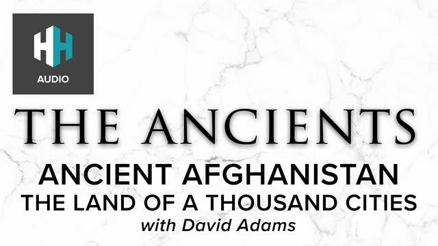 🎧 Ancient Afghanistan: The Land of a ...