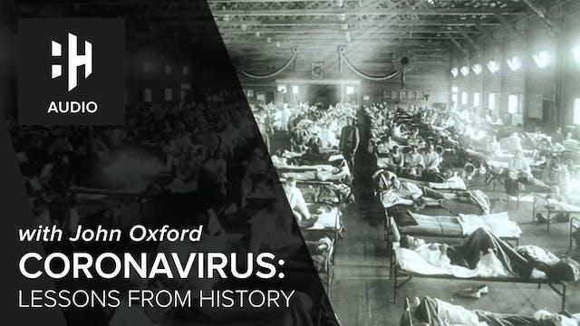 🎧 Coronavirus - Lessons from History