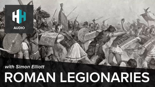 🎧 Roman Legionaries with Simon Elliott