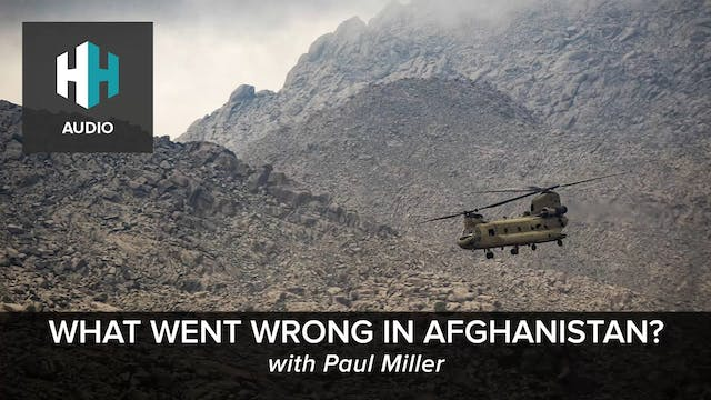 🎧 What Went Wrong in Afghanistan?