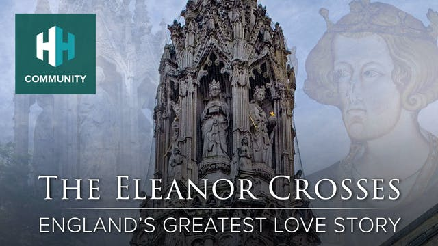 The Eleanor Crosses: England's Greate...