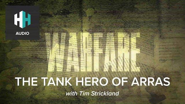 🎧 The Tank Hero of Arras