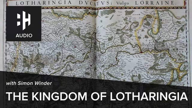 🎧 The Kingdom of Lotharingia with Sim...