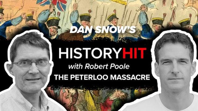 The Peterloo Massacre with Robert Poole