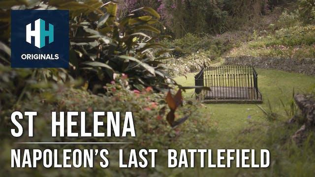 St Helena: Napoleon's Last Battlefield