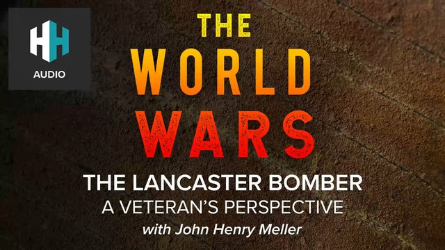 🎧 The Lancaster Bomber: A Veteran's Perspective