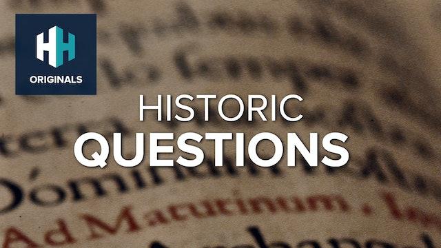 Historic Questions