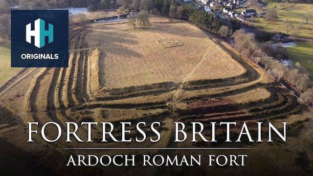 Fortress Britain: Ardoch Roman Fort