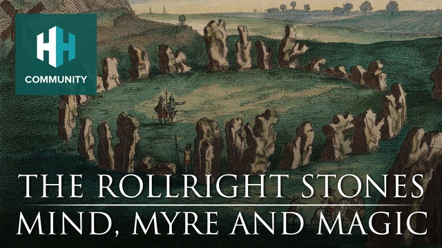 The Rollright Stones: Mind, Myre and Magic
