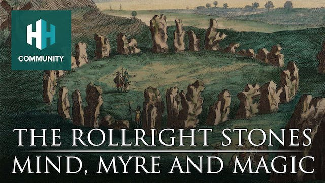 The Rollright Stones: Mind, Myre and ...