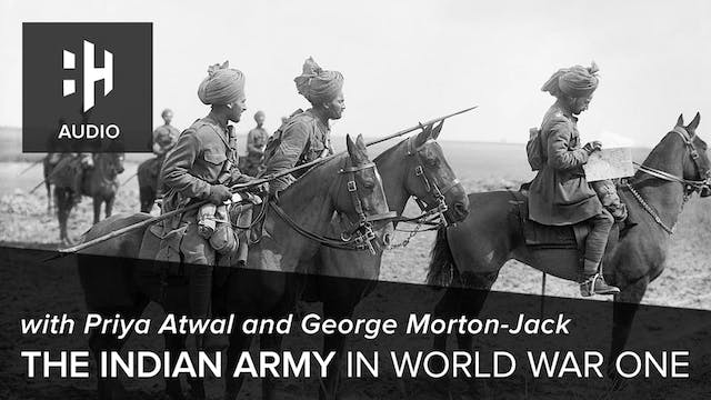🎧 The Indian Army in World War One wi...