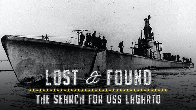 Lost and Found: The Search for USS Lagarto