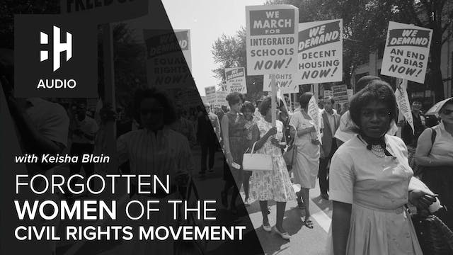 🎧 Forgotten Women of the Civil Rights...