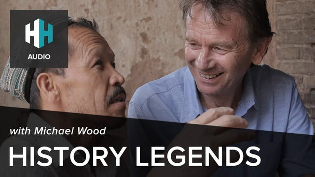 🎧 History Legends: Michael Wood