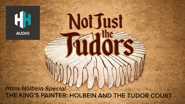 🎧 The King's Painter: Holbein and the Tudor Court