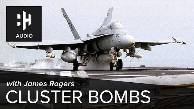 🎧 Cluster Bombs with James Rogers