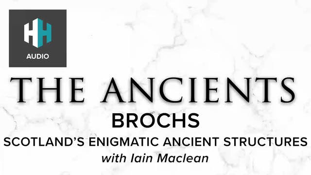 🎧 Brochs: Scotland's Enigmatic Ancien...