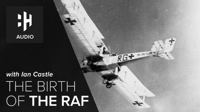 🎧 The Birth of the RAF