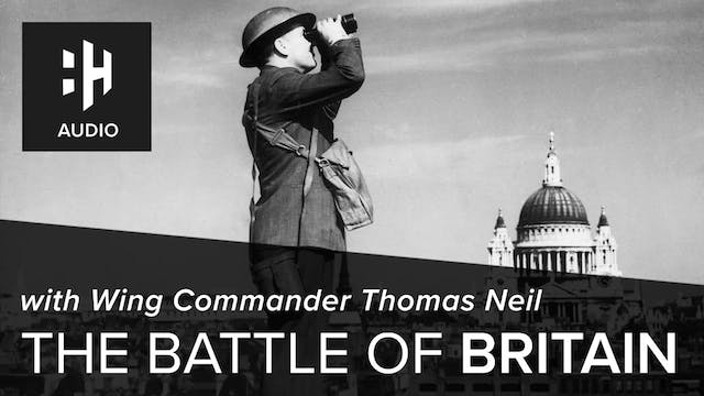 🎧 The Battle of Britain with Wing Com...
