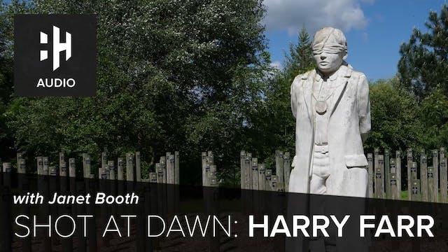 🎧 Shot At Dawn: Harry Farr