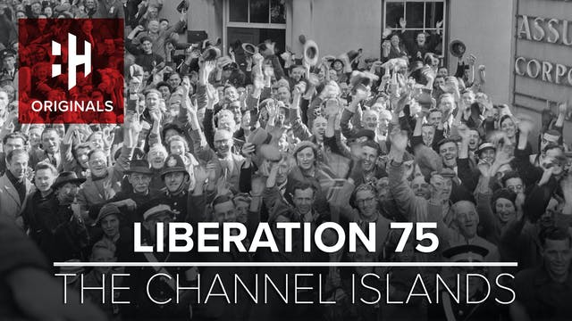 Liberation 75: The Channel Islands
