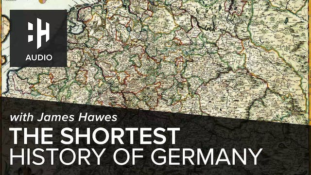 🎧 The Shortest History of Germany