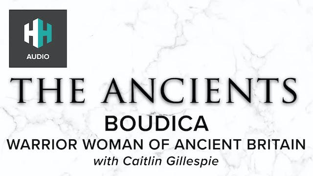 🎧 Boudica: Warrior Woman of Ancient B...